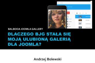 Balbooa Joomla Gallery. Dlaczego stała się moją ulubioną galerią dla Joomla?